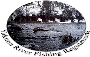 Yakima River Fishing Regulations....Catch & Release!